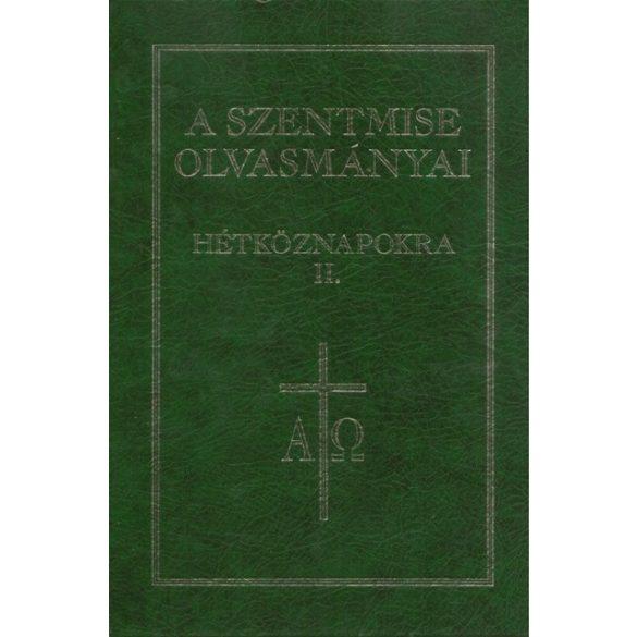 A Szentmise olvasmányai hétköznapokra II.