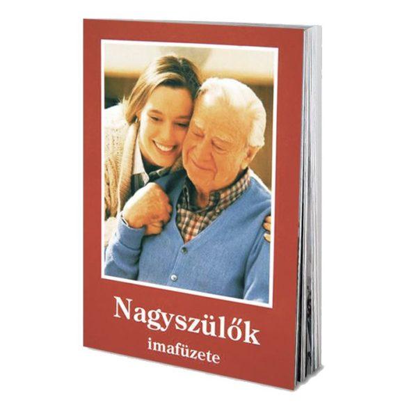 Nagyszülők imafüzete
