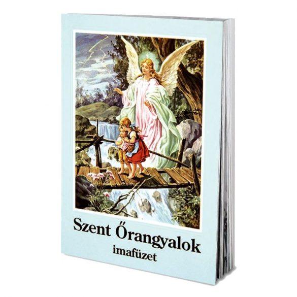 Szent Őrangyalok imafüzet
