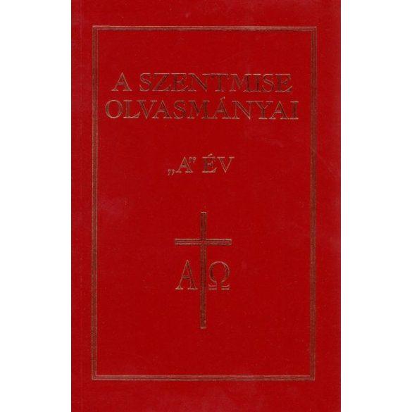 """A Szentmise olvasmányai """"A"""" év"""