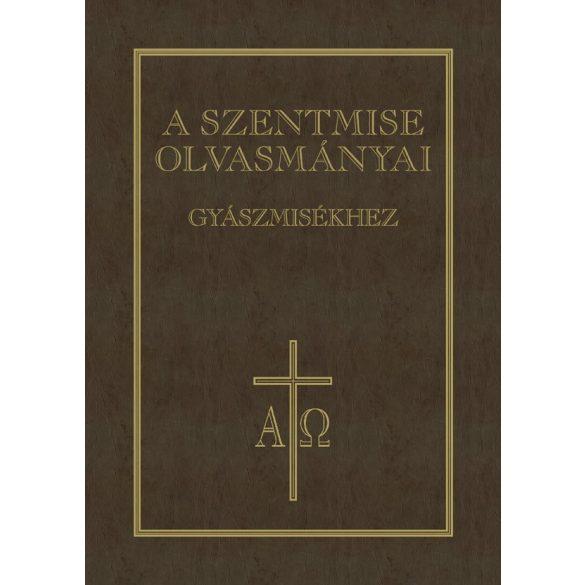 A szentmise olvasmányai - gyászmisékhez