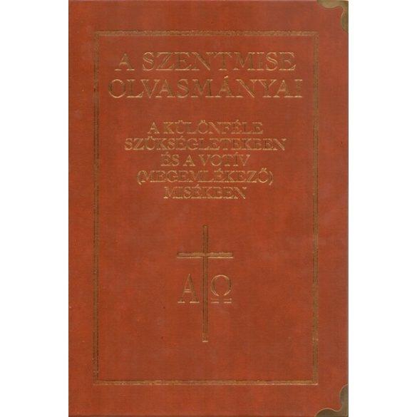 A Szentmise olvasmányai a különféle szükségletekben és a votív (megemlékező) misékben