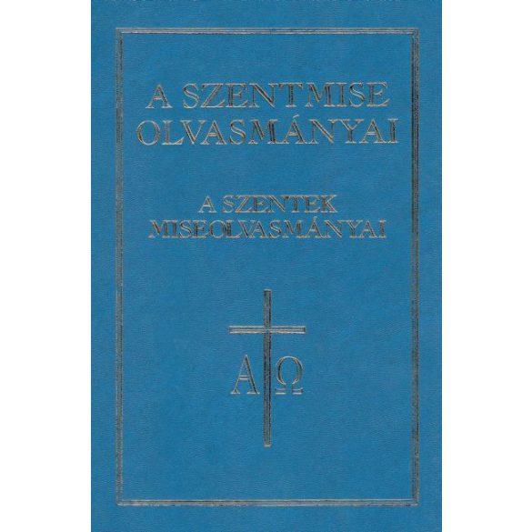 A Szentmise olvasmányai - s szentek miseolvasmányai